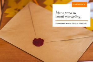 ideas para tu email marketing